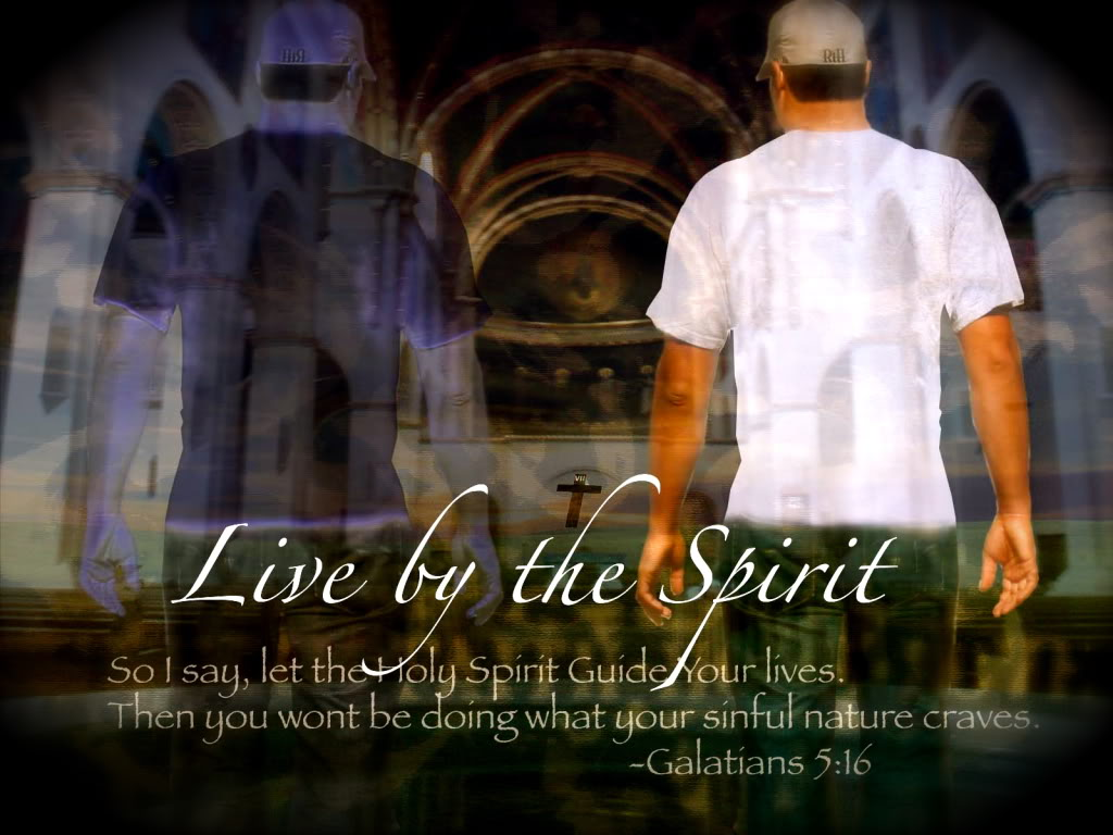 Walk by the Spirit, led by the Spirit