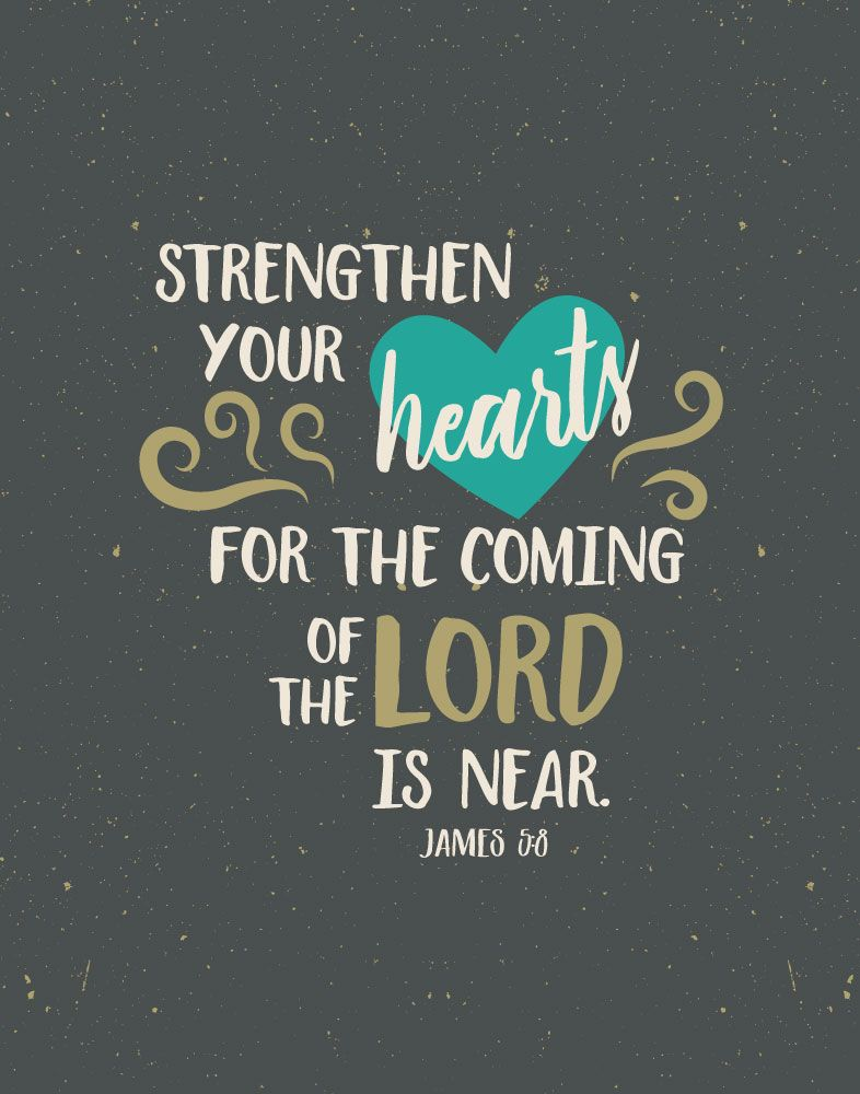 Watch out, the Lord's coming is near!